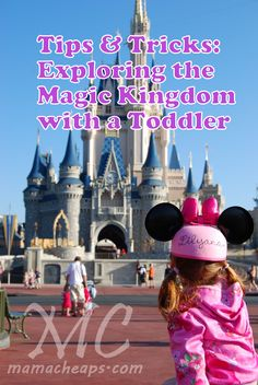 Walt Disney World: Exploring the Magic Kingdom with a Toddler