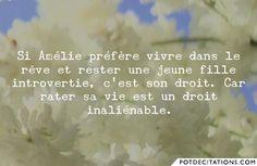 """""""Amélie Poulain"""" - Si Amélie préfère vivre dans le rêve et rester une jeune fille introvertie, c'est son droit. Car rater sa vie est un droit inaliénable."""
