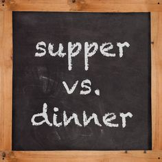 In parts of the US, supper and dinner are used interchangeably to refer to the evening meal, but elsewhere dinner is the midday meal, akin to lunch, and supper, the evening meal. What do these words really mean?