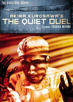 黒澤 明 Kurosawa, Akira The quiet duel - 静かなる決闘 = Shizukanaru kettō http://search.lib.cam.ac.uk/?itemid=|depfacozdb|415539