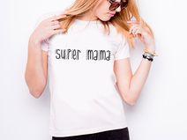 """Koszulka damska """"SUPER MAMA"""""""