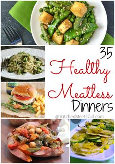 35 Healthy Meatless Dinner Recipes