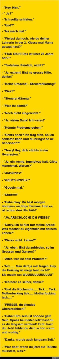 Hey, Hirn... Ich sollte schlafen.   DEBESTE.de, Lustige Bilder, Sprüche, Witze und Videos
