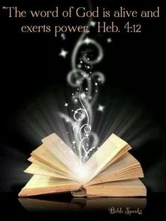 Hebrews 4:12 (ESV) ~ For the word of God is living and active, sharper than any two-edged sword, piercing to the division of soul and of spirit, of joints and of marrow, and discerning the thoughts and intentions of the heart.