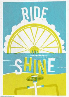 RIDE and SHINE by the Magnificent Octopus, via Flickr Visit us @ http://www.wocycling.com/ for the best online cycling store.