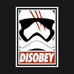 DISOBEY T-Shirt - Star Wars T-Shirt is $11 today at TeeFury!