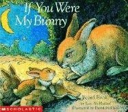 If You Were My Bunny  by Kate McMullan - Age 3 and up - Sing your little one to sleep with all the different animal lullabies in If You Were My Bunny. This small board book is perfect for snuggling up with your child and turning the pages together until their eyes get droopy.