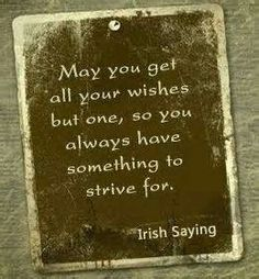 Irish Quotes, Irish Sayings, Irish Jokes & More.: Irish Jokes, Blessings, Proverbs & More. Great Quotes, Quotes To Live By, Inspirational Quotes, Work Quotes, Awesome Quotes, Meaningful Quotes, Motivational, Irish Jokes, Irish Humor