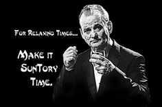 Bill Murray Lost in Translation T Shirt Make it Suntory Time #bill-murray #bob-harris #comedy #director #funny-shirts #hibiki-whisky #japan #lost-in-translation #movie #movie-quote #movie-shirt #movie-shirts #quote-shirt #quote-shirts #quote-t-shirt #relaxing-times #suntory-time #suntory-whisky #tokyo #wes-anderson-film