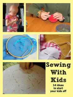 14 different ideas to get you started sewing with kids and Tuesday Tots weekly link up for activites for the Under 5's