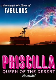 Priscilla Queen of the Desert - Academy of Music - Philadelphia, PA    This OUTRAGEOUSLY fun show tells the uplifting story of a trio of friends, on a road trip of a lifetime, who hop aboard a battered old bus searching for love and friendship in the middle of the Australian outback and end up finding more than they could ever have dreamed.