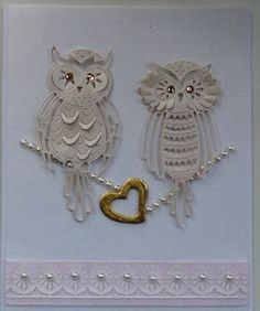 Featuring OWLS from the Tattered Lace range of metal dies by Mary McLoughlin Owl Punch, Punch Art, Owl Wedding, Tattered Lace Cards, Wedding Cards Handmade, Wedding Anniversary Cards, Die Cut Cards, Birthday Cards For Men, Card Making Techniques