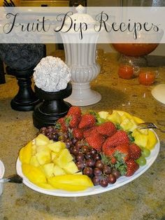 Honey I'm Home: Easy Fruit Dip Recipes for Your Holiday Entertaining