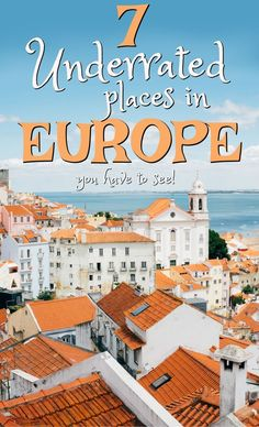 If you imagine traveling to Europe, what do you think of? Paris, Italy…Germany perhaps? Our travel writer shares on 7 underrated places in Europe you should definitely visit that are sometimes overlooked. Ways To Travel, Europe Travel Tips, Best Places To Travel, European Travel, Us Travel, Travel Destinations, Budget Travel, Travel Guides, European Summer