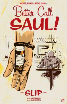 Better Call Saul season 3 episode 8 poster, Slip, by Matt Talbot