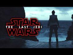 Star Wars Episode 8: The Last Jedi Official Trailer (Star Wars Celebration 2017) - YouTube
