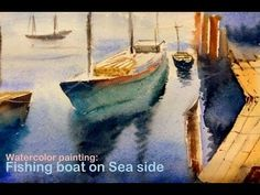 Watercolor painting with drawing II: How to paint Seascape with fishing boat by Biki das Watercolor Landscape Tutorial, Watercolour Art, Fishing Boats, Seaside, Craft Projects, Drawings, Simple, Youtube, Crafts