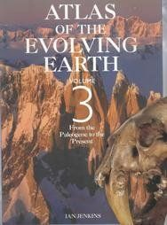Atlas of the Evolving Earth, Volume 3:  From the Paleogene to the Present by Ian Jenkins, http://www.amazon.com/dp/0028656326/ref=cm_sw_r_pi_dp_9VPmrb1ADPNZP