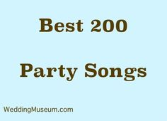 Need wedding reception songs? See our list of Top 200 Best Party Songs to get people on the dance floor. Many music styles like Rock R&B Country Dance.