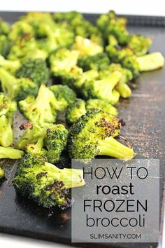 Roasted Frozen Broccoli - how you can roast frozen vegetables to save time in the kitchen without sacrificing flavor! Crispy in less than 30 minutes.