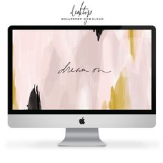 """Dream On"" Desktop W"