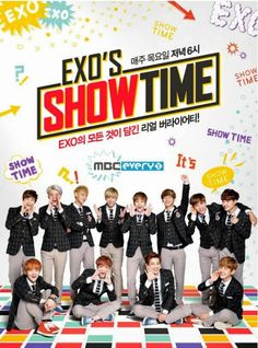 EXO's Showtime - I Love This Show!! I Like How We Get To See How The Boys Act Offstage and Around each other, also we get to see their personalities more XD  You have to admit, They're a funny bunch of guys