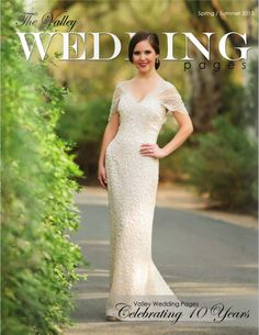 The Valley Wedding Pages Spring / Summer 2013
