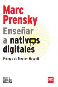 """""""Enseñar a nativos digitales"""", otra idea publicada por Mark Prensky, con enlace directo a su web."""