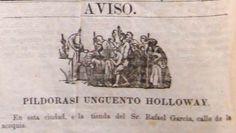 """Píldoras y ungüento """"Holloway"""", uno de los """"medicamentos"""" más populares del siglo XIX · Archivo de Publicidad Colombiana 1800-1950"""