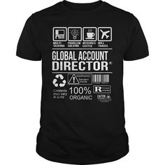 Awesome Tee For Global Account Director T Shirts, Hoodies. Get it here ==► https://www.sunfrog.com/LifeStyle/Awesome-Tee-For-Global-Account-Director-105012009-Black-Guys.html?57074 $22.99