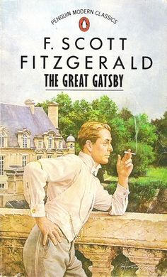 Book Cover// The Great Gatsby, by F. Scott Fitzgerald, always love Gatsby covers F Scott Fitzgerald, Zelda Fitzgerald, The Great Gatsby Book, Great Books, Penguin Modern Classics, Books To Read, My Books, Penguin Books, Movies