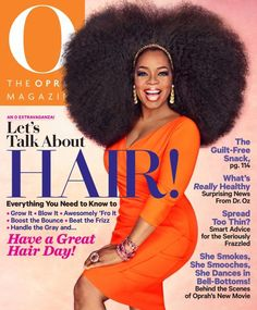 "O - Oprah Magazine cover featuring celebrity Oprah Winfrey in the ""HAIR!"" issue, September 2013. To contact TWX Magazine Customer Service by Phone about your Oprah magazine subscription: 1- (877) 463-3032"