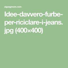Idee-davvero-furbe-per-riciclare-i-jeans.jpg (400×400)