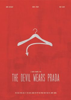 Wears Prada Film Poster - Will always be one of my favorites! Minimal Movie Posters, Minimal Poster, Cinema Posters, Film Posters, Film Poster Design, Movie Poster Art, Prada Poster, Poster Minimalista, Plakat Design