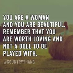 You are a woman