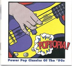 1997 Various Artists - Poptopia! Power Pop Classics Of The '90s [Rhino R2-72730 (US)] Roy Lichtenstein style #albumcover