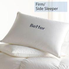 Down/Feather, Firm, Side Sleeper, Better Pillows