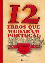 12 ERROS QUE MUDARAM PORTUGAL   Guerra & Paz