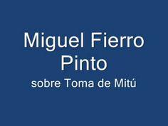 Miguel Fierro Pinto sobre la toma de Mitú 21 de noviembre de 2014, 12:18
