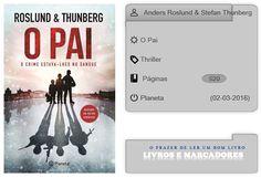Livros e marcadores: O Pai de Anders Roslund & Stefan Thunberg
