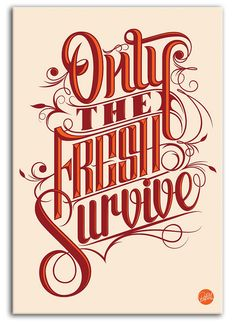 Buy Vector Poster – Only the Fresh Survive