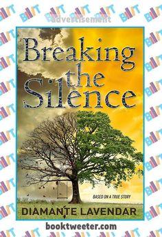 "See the Tweet Splash for ""Breaking The Silence"" by Diamante Lavendar on BookTweeter #bktwtr"