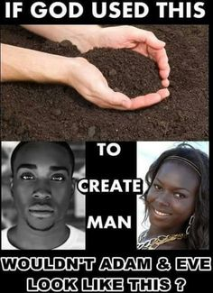 Adam and Eve were BLACK. So is Christ black according to the bible. So are the REAL ISRAELITES of the bible, black ALL according to the bible, DNA, history and archeology proof this. #HebrewIsraelites spreading TRUTH #ISRAELisBLACK ... GatheringofChrist.org #GOCC on YouTube