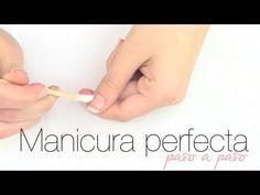 """MANICURA PERFECTA EN CASA """" PASO A PASO"""" - YouTube"""