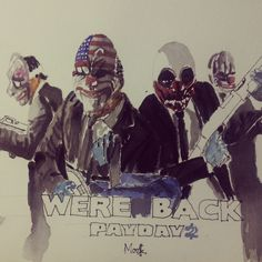 Payday2 watercolor Payday 2, Game Concept Art, Gaming Wallpapers, Taxi Driver, Gaming Memes, Steven Universe, Game Art, Youtubers, Videogames