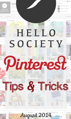 Pinterest Tips and Tricks: August 2014 | HelloSociety Blog
