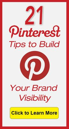21 Tips to Build Your Brand Visibility on Pinterest (including extra tips and examples)