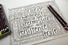 inspirational coloring page for teens and adults; quotes to colour; ingredients for creativity; Elizabeth Gilbert quote from Big Magic by HandyGalStudios on Etsy