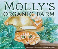 Molly's Organic Farm by Carol L. Malnor