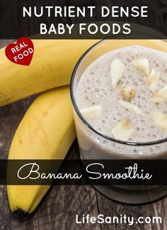 Nutrient Dense Baby Foods: Banana Smoothie | Life Sanity